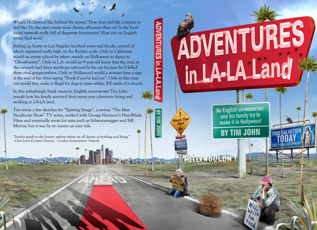 Adventures in La-La Land by Tim John